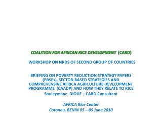COALITION FOR AFRICAN RICE DEVELOPMENT   (CARD) WORKSHOP ON NRDS OF SECOND GROUP OF COUNTRIES