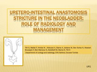 Uretero -intestinal  anastomosis  stricture in the  neobladder : Role of radiology and management