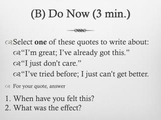 (B) Do Now (3 min.)