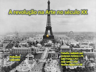 A revolução na Arte no século XX