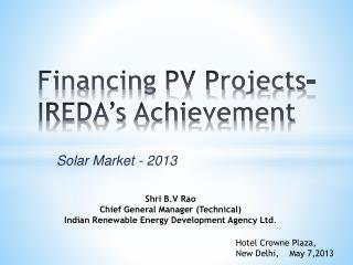Financing PV Projects- IREDA�s Achievement