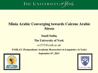 Minia  Arabic  Converging towards Cairene Arabic Stress