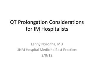 QT Prolongation Considerations for IM Hospitalists