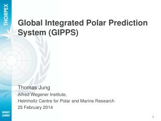 Global Integrated Polar Prediction System (GIPPS)