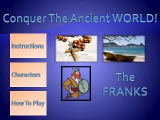 Conquer The  Ancient  WORLD!