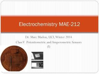 Electrochemistry MAE - 212