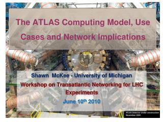 The ATLAS Computing Model, Use Cases and Network Implications