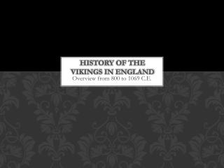 History of the Vikings in England