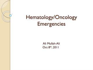 Hematology/Oncology Emergencies