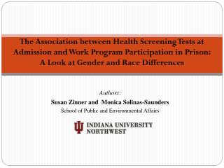 Authors :  Susan  Zinner  and  Monica Solinas-Saunders School of Public and Environmental Affairs