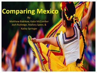 Comparing Mexico