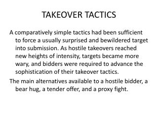 TAKEOVER TACTICS
