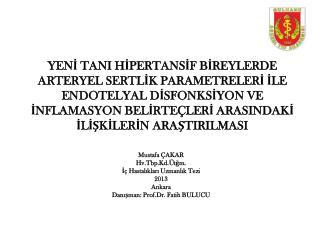 Mustafa ÇAKAR Hv.Tbp.Kd.Ütğm . İç Hastalıkları Uzmanlık Tezi 2013 Ankara