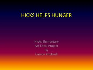 HICKS HELPS HUNGER