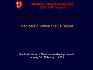Medical Education Status Report