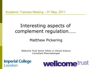 Academic Trainees Meeting – 5 th  May, 2011