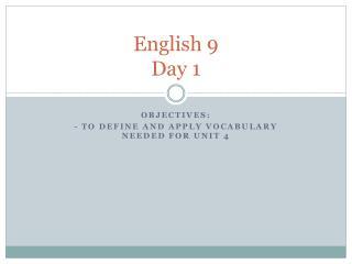 English 9 Day 1