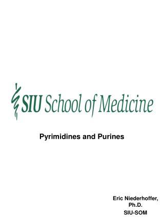 Eric Niederhoffer, Ph.D. SIU-SOM