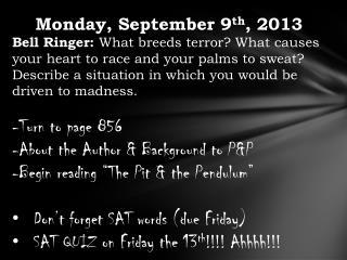 Monday, September 9 th , 2013