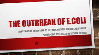 The Outbreak of E.coli