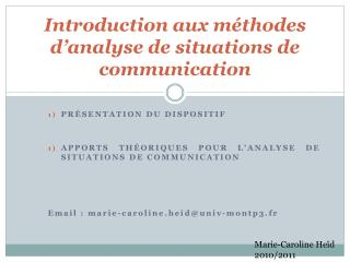 Introduction aux méthodes d'analyse de situations de communication