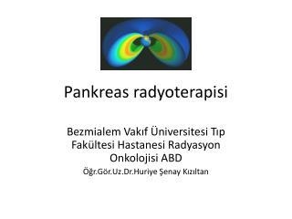 Pankreas radyoterapisi