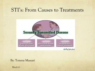 STI�s : From Causes to Treatments