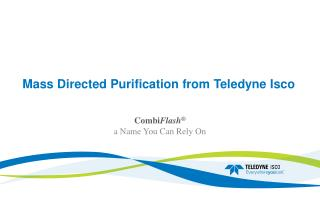 Mass Directed Purification from  Teledyne Isco