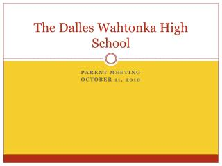 The Dalles Wahtonka High School