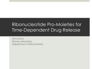 Ribonucleotide Pro-Moieties for Time-Dependent Drug Release