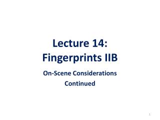 Lecture 14: Fingerprints IIB