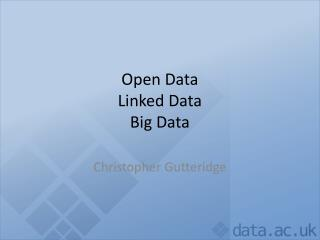 Open Data Linked Data Big Data