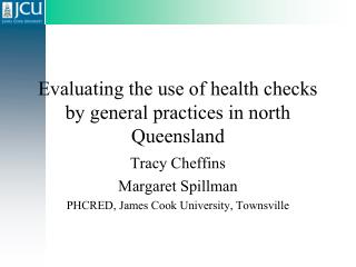 Evaluating the use of health checks by general practices in north Queensland
