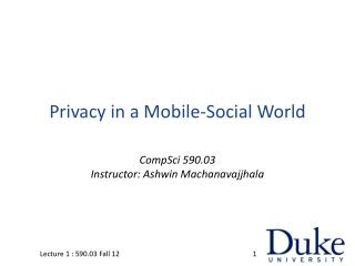 Privacy in a Mobile-Social World