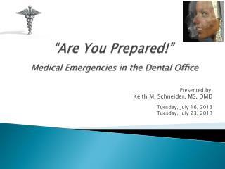 """""""Are You Prepared!"""""""