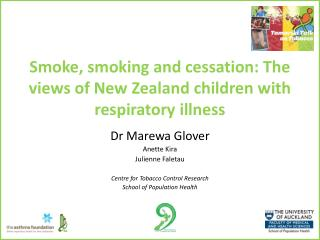 Smoke, smoking and cessation: The views of New Zealand children with respiratory illness