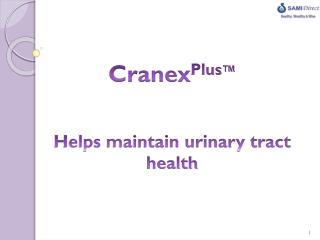 Cranex Plus ™ Helps maintain urinary tract health