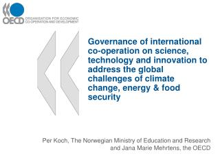 Per Koch, The Norwegian Ministry of Education and Research  and Jana Marie  Mehrtens , the OECD