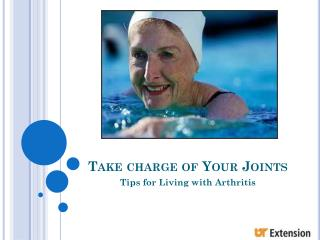 Take charge of Your Joints