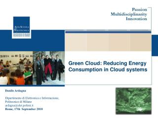 Green Cloud:  Reducing Energy Consumption in Cloud systems