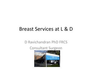 Breast Services at L & D