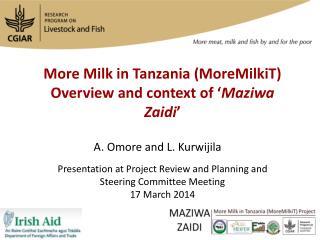 More Milk in Tanzania ( MoreMilkiT )  Overview and context of ' Maziwa Zaidi '