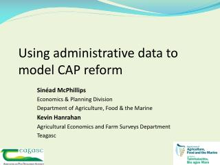 Using administrative data to model CAP reform