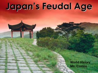 Japan's Feudal Age