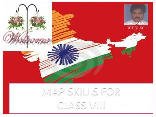 MAP SKILLS FOR CLASS VIII