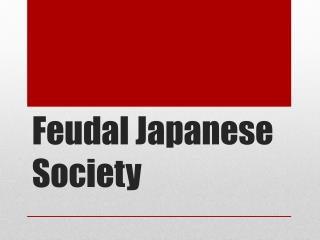 Feudal Japanese Society