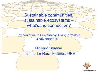 Richard Stayner Institute for Rural Futures, UNE