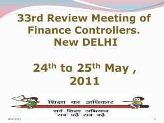 33rd  Review Meeting of Finance  Controllers.  New DELHI