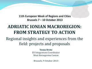 11th European Week of Regions and Cities Brussels 7 � 10 October 2013