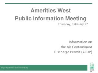 Amerities West Public Information Meeting Thursday, February 27